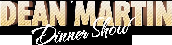 Dean Martin Dinner-Show – Ein Hauch von Las Vegas!